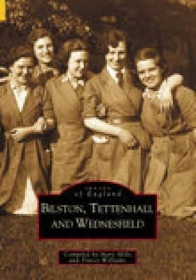 Bilston, Tettenhall & Wednesfield by Mary Mills