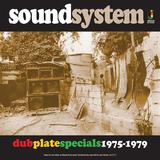 Dub Plate Specials 1975-1979 by Sound System