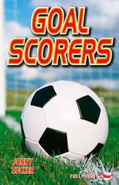 Goal Scorers by Jonny Zucker