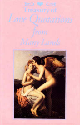 Treasury of Love Quotations from Many Lands