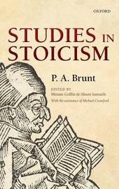 Studies in Stoicism by P.A. Brunt