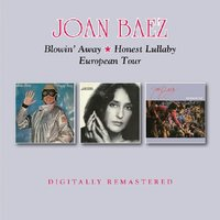 Blowin' Away / Honest Lullaby / European Tour by Joan Baez