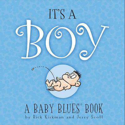 It's a Boy by Rick Kirkman
