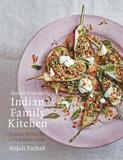 Secrets From My Indian Family Kitchen by Anjali Pathak
