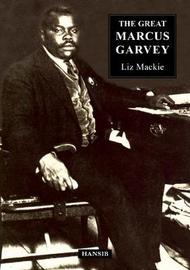 The Great Marcus Garvey by Liz Mackie image