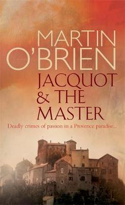 Jacquot and the Master by Martin O'Brien