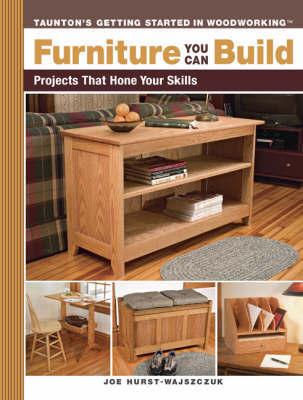Furniture You Can Build by Joe Hurst-Wajszczuk
