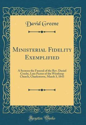 Ministerial Fidelity Exemplified by David Greene image