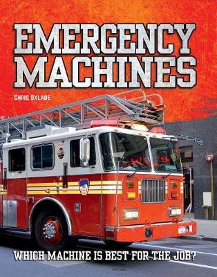 Emergency Machines by Chris Oxlade