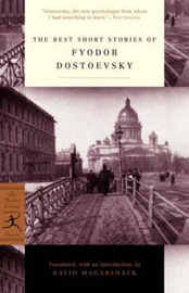 The Best Short Stories of Dostoevsky by F.M. Dostoevsky