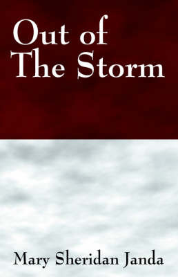 Out of the Storm by Mary , Sheridan Janda image