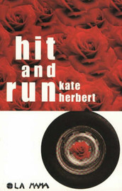 Hit and Run: A Play by Kate Herbert image