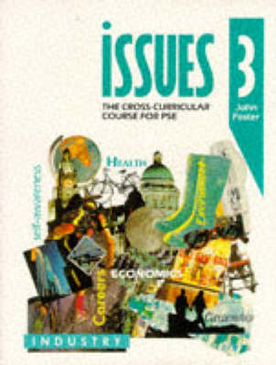 Issues: Cross-curricular Course for PSE: Bk. 3 by John Foster image