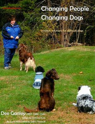 Changing People Changing Dogs by Dee Ganley image