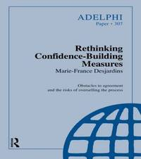 Rethinking Confidence-Building Measures by Marie-France Desjardins