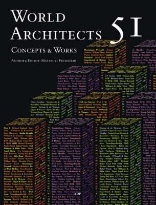 World Architects 51 Concepts & Works by Masayuki Fuchigam