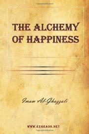 The Alchemy of Happiness by Imam Al-Ghazzali