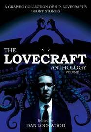 The Lovecraft Anthology 1 by H.P. Lovecraft