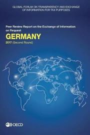 Germany 2017 by Global Forum on Transparency and Exchange of Information for Tax Purposes