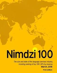 The 2018 Nimdzi 100 (First Edition) by Tucker a Johnson