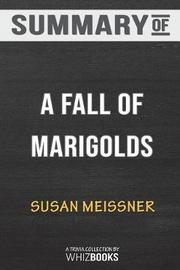Summary of a Fall of Marigolds by Susan Meissner by Whizbooks image
