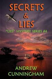 Secrets & Lies by Andrew Cunningham