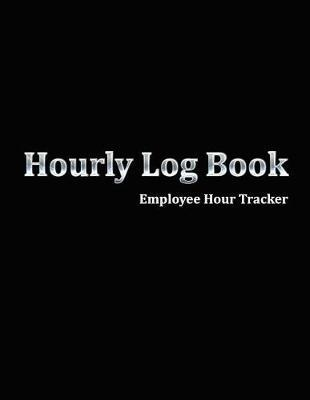 Hourly Log Book Employee Hour Tracker by Paper Kate Publishing