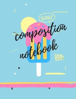 Composition Notebook by Hughes Publishing