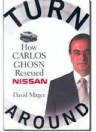 Turnaround: How Carlos Ghosn Rescued Nissan by David Magee image