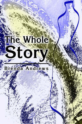 The Whole Story by Brenda Andrews image