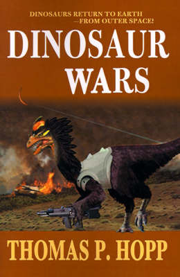 Dinosaur Wars by Thomas P Hopp, Ph.D. image