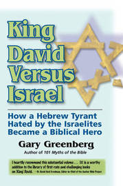 King David Versus Israel by Gary Greenberg