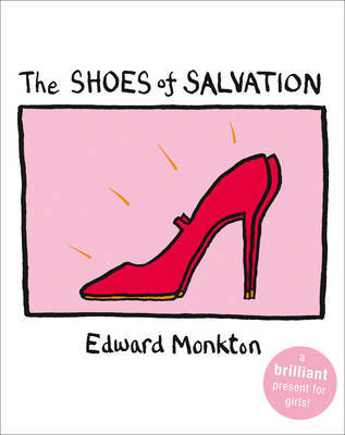 The Shoes of Salvation by Edward Monkton image