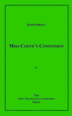 Miss Coote's Confession by * Anonymous