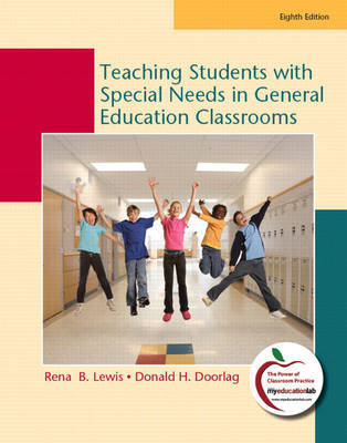 Teaching Students with Special Needs in General Education Classrooms by Rena B. Lewis image