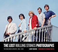 The Lost Rolling Stones Photographs by Larry Marion
