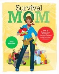 Survival Mom by Lisa Bedford