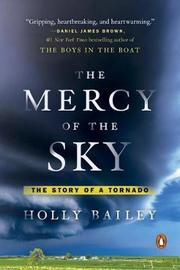 The Mercy Of The Sky by Holly Bailey