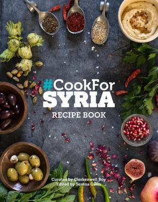 #cook for Syria by Serena Guen