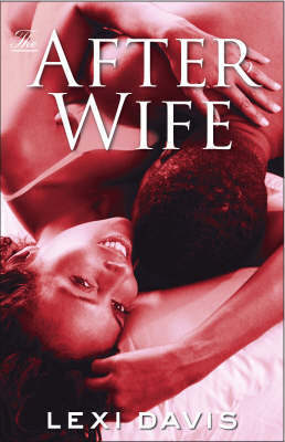 The After Wife by Lexi Davis image