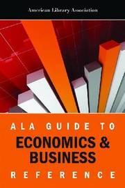 ALA Guide to Economics & Business Reference by American Library Association image