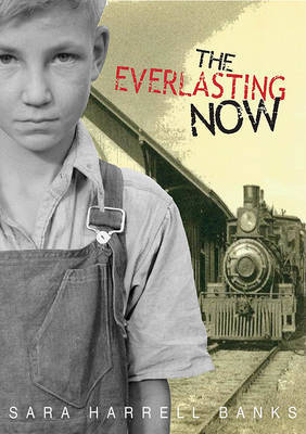 The Everlasting Now by Sara Harrell Banks