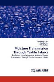 Moisture Transmission Through Textile Fabrics by Brojeswari Das
