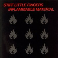 Inflammable Material [Remaster] by Stiff Little Fingers image