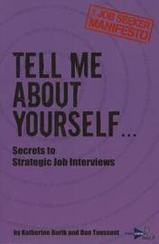 Tell Me about Yourself... by MS Katherine Burik