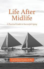 Life After Midlife by Carmelina Oyales Cpg image