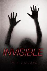Invisible by Mandel Holland image