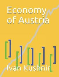 Economy of Austria by Ivan Kushnir
