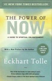 The Power of Now: A Guide to Spiritual Enlightenment by Eckhart Tolle image