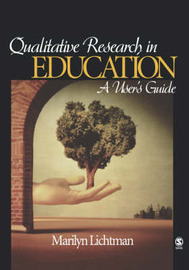 Qualitative Research in Education: A User's Guide by Marilyn Lichtman image